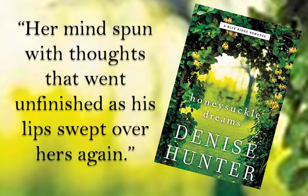 Book Review: Honeysuckle Dreams by Denise Hunter